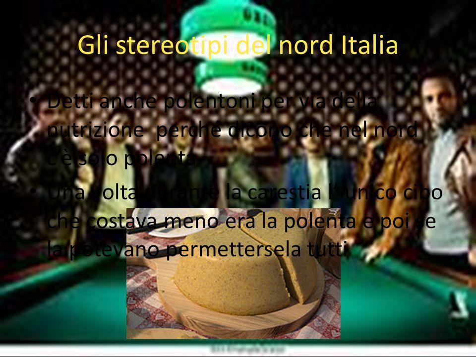 Gli stereotipi del nord Italia