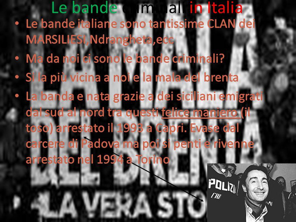 Le bande criminali in Italia
