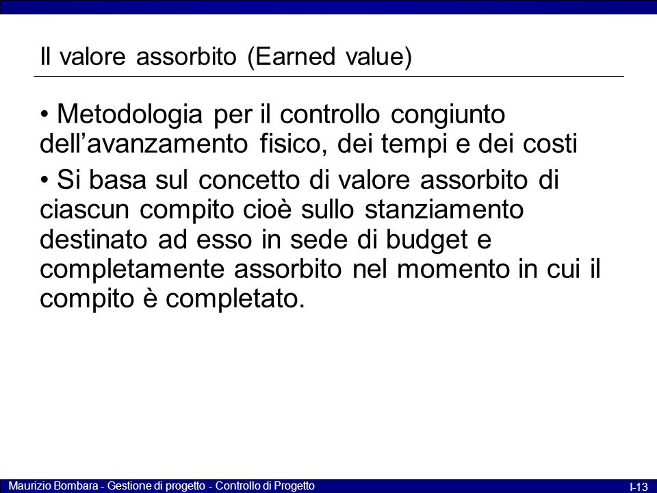 Il valore assorbito (Earned value)
