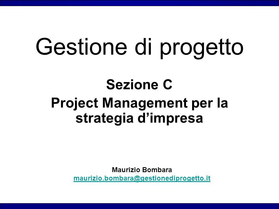 Sezione C Project Management per la strategia d'impresa