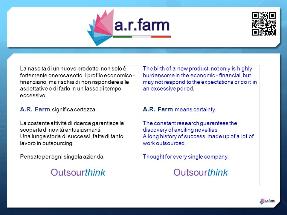 Outsourthink Outsourthink A.R. Farm significa certezza.