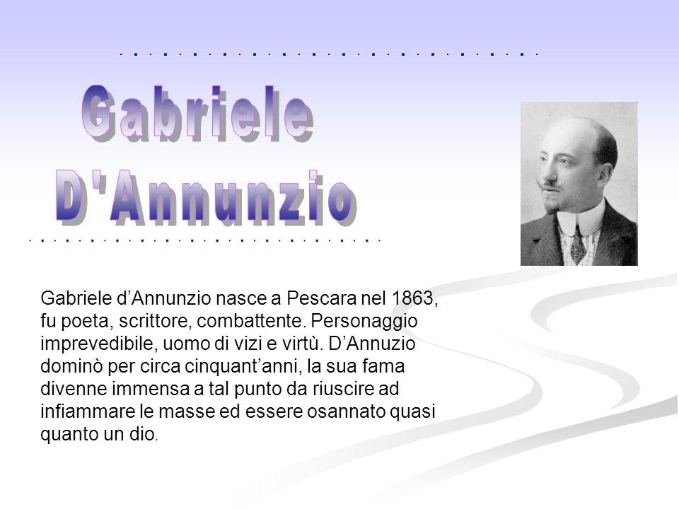 Gabriele D Annunzio.