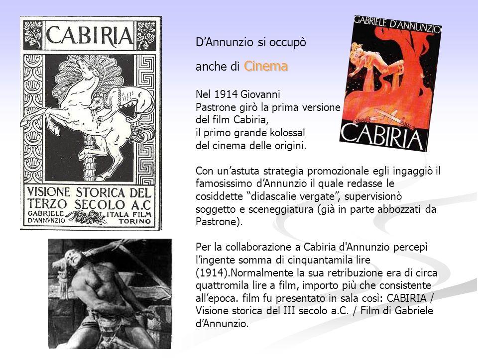 D'Annunzio si occupò anche di Cinema Nel 1914 Giovanni