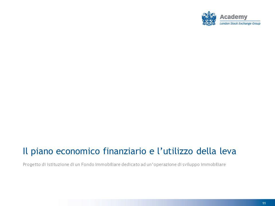 Il piano economico finanziario e l'utilizzo della leva