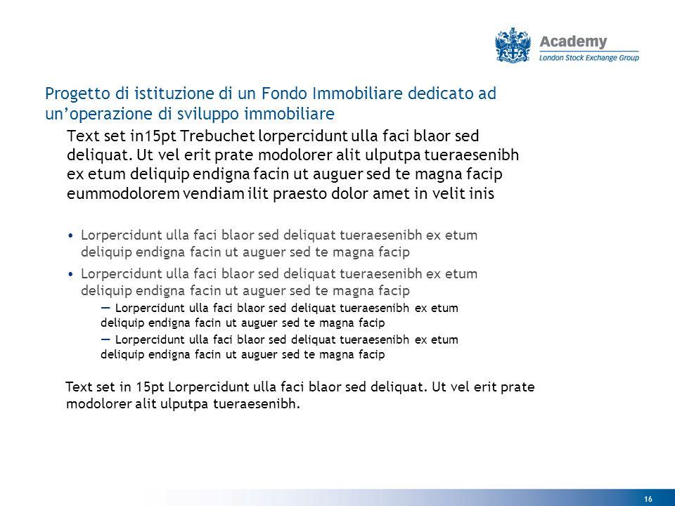 Progetto di istituzione di un Fondo Immobiliare dedicato ad un'operazione di sviluppo immobiliare