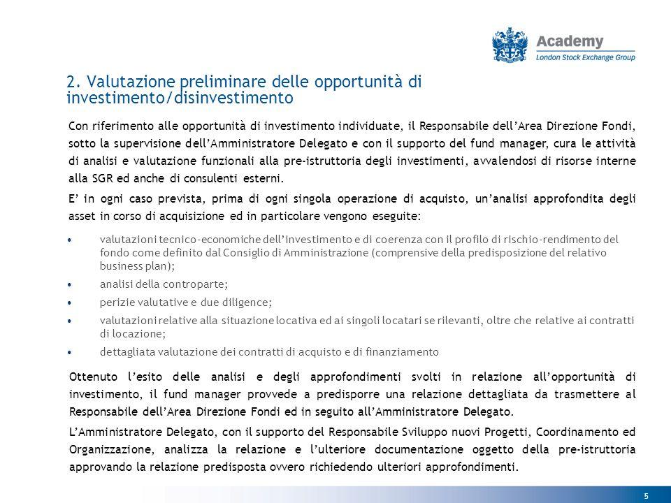 2. Valutazione preliminare delle opportunità di investimento/disinvestimento