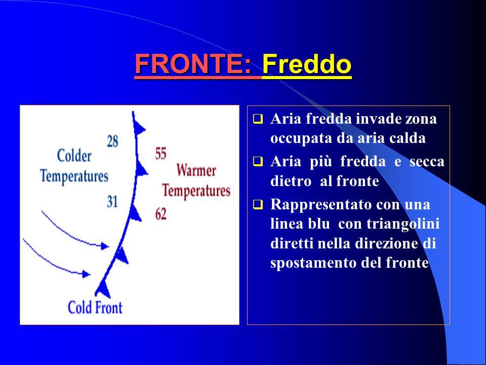 FRONTE: Freddo Aria fredda invade zona occupata da aria calda
