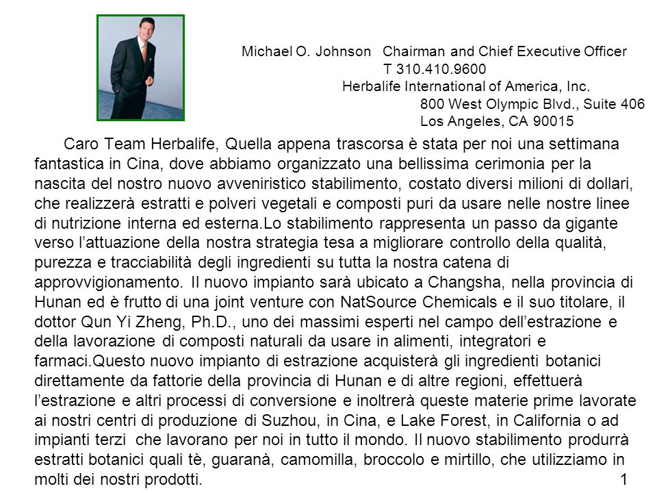 Michael O. Johnson Chairman and Chief Executive Officer T 310. 410