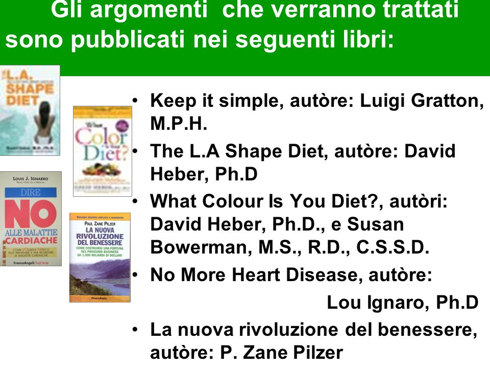 Gli argomenti che verranno trattati sono pubblicati nei seguenti libri: