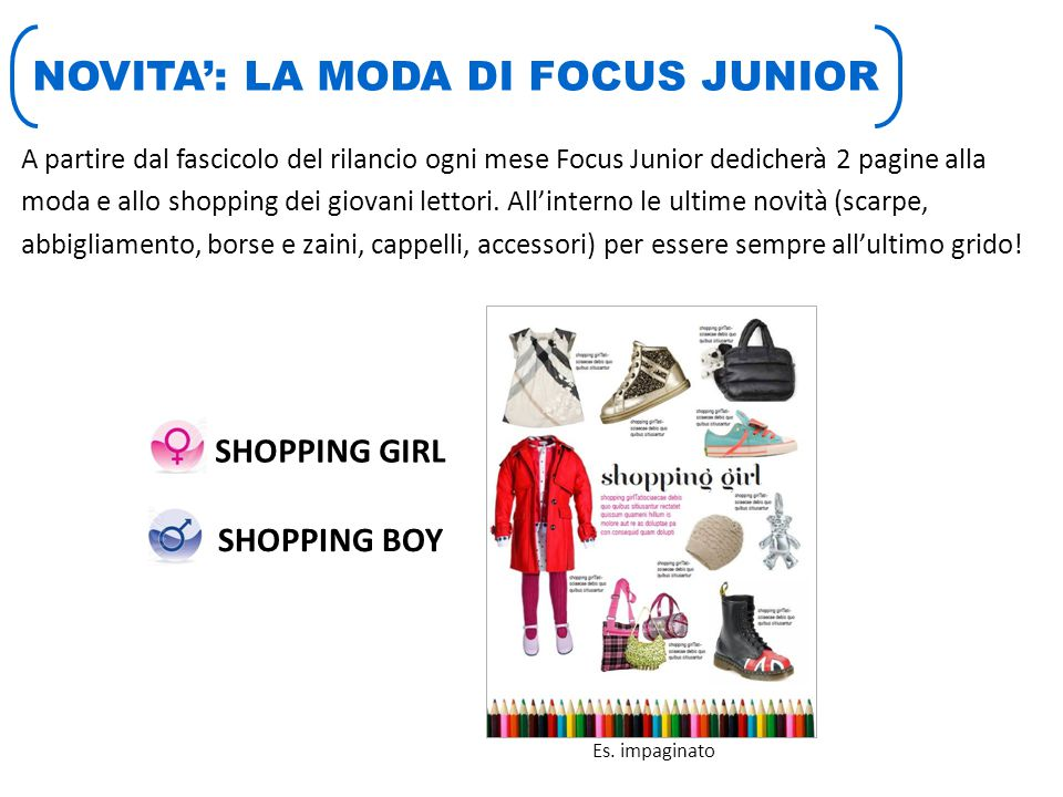 NOVITA': LA MODA DI FOCUS JUNIOR