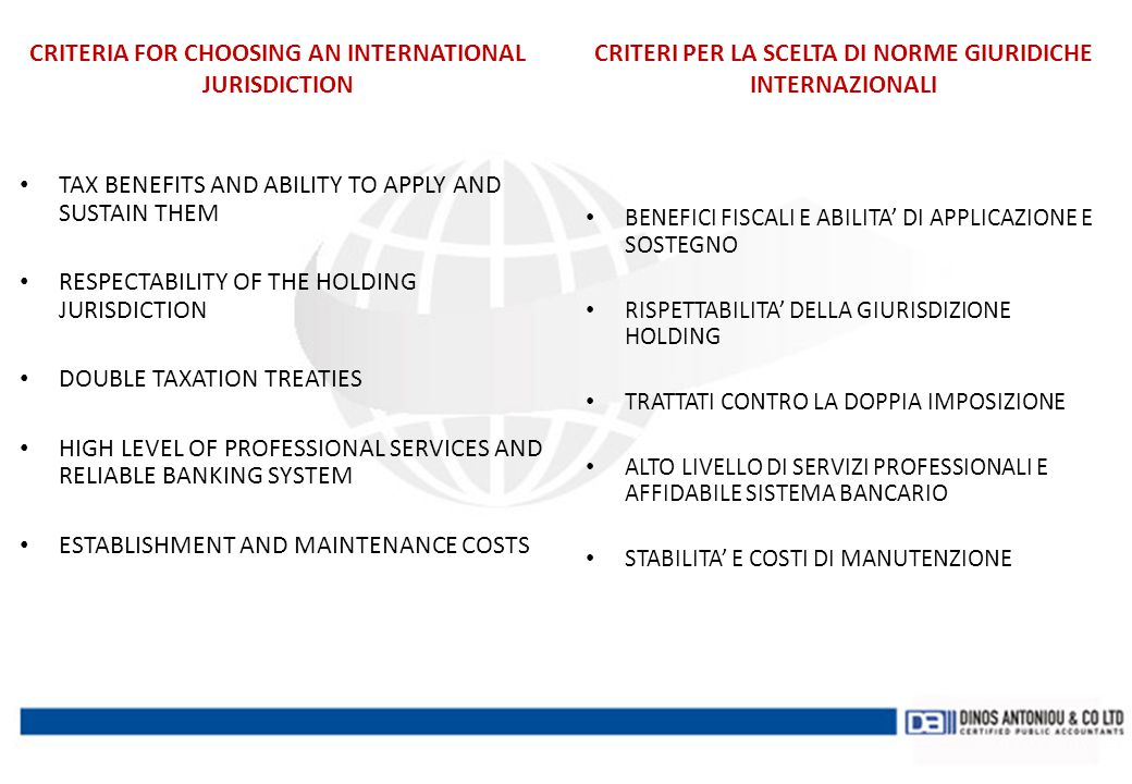 CRITERIA FOR CHOOSING AN INTERNATIONAL JURISDICTION