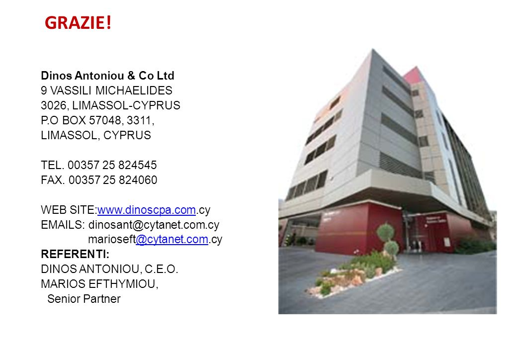 GRAZIE! Dinos Antoniou & Co Ltd 9 VASSILI MICHAELIDES