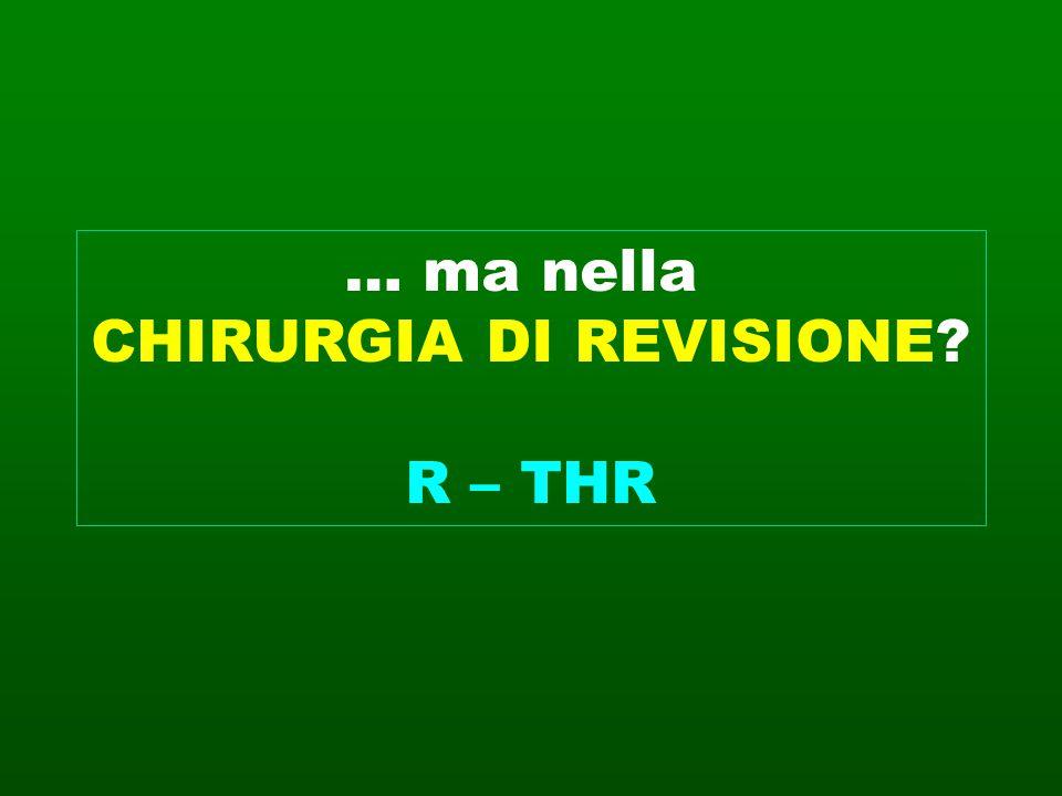 CHIRURGIA DI REVISIONE