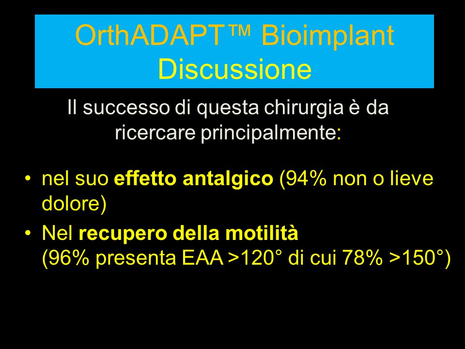 OrthADAPT™ Bioimplant Discussione