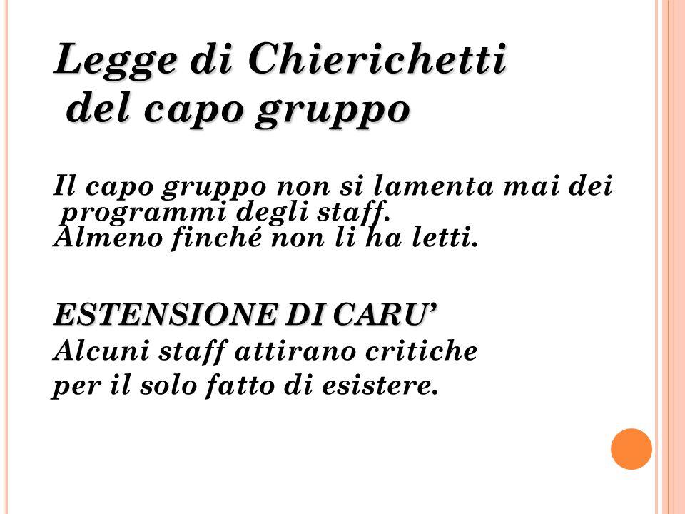 Legge di Chierichetti del capo gruppo ESTENSIONE DI CARU'