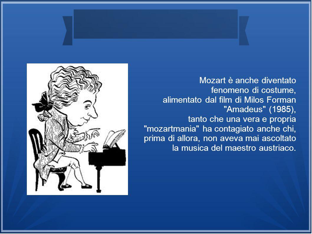 Mozart è anche diventato
