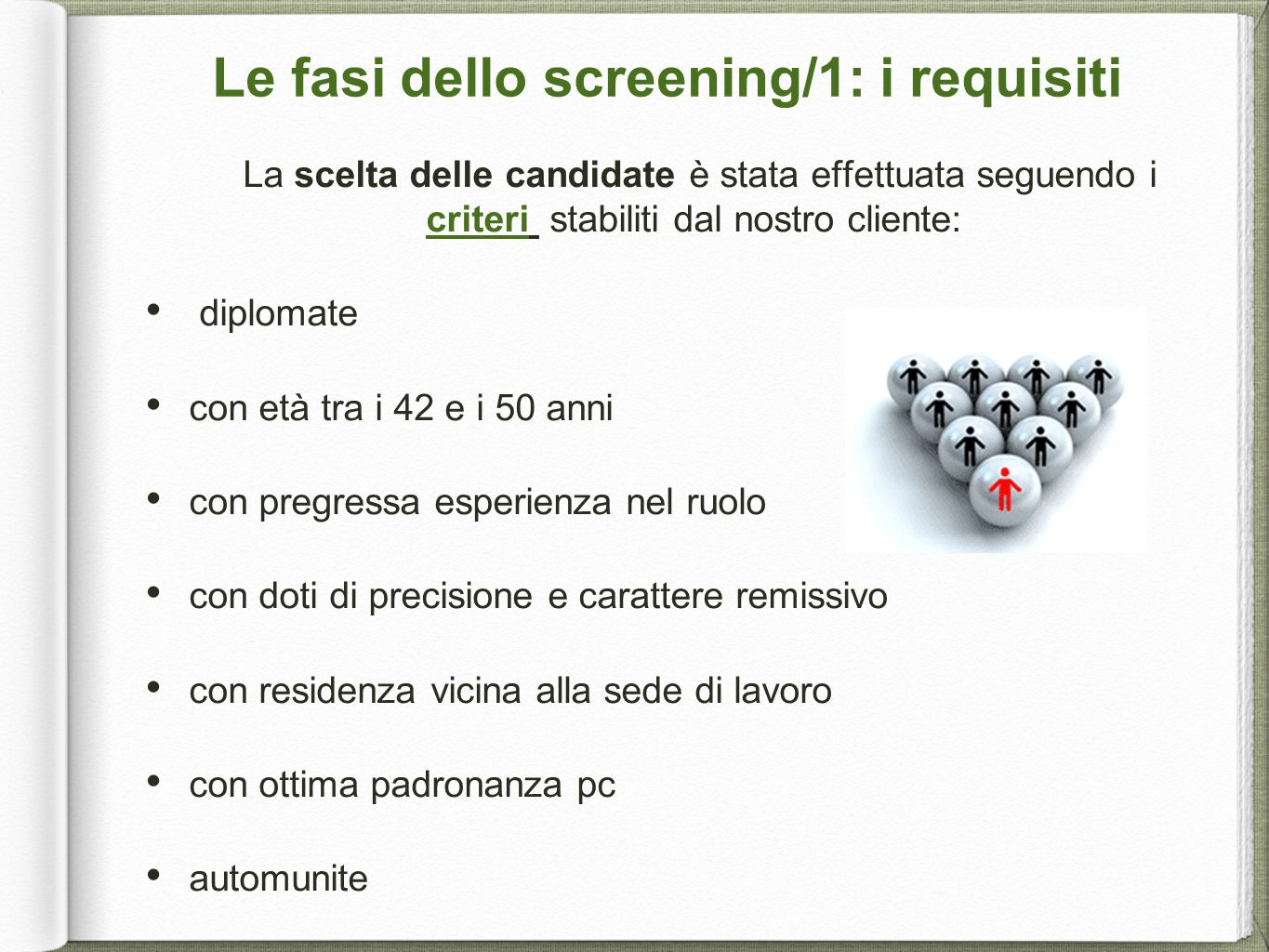 Le fasi dello screening/1: i requisiti