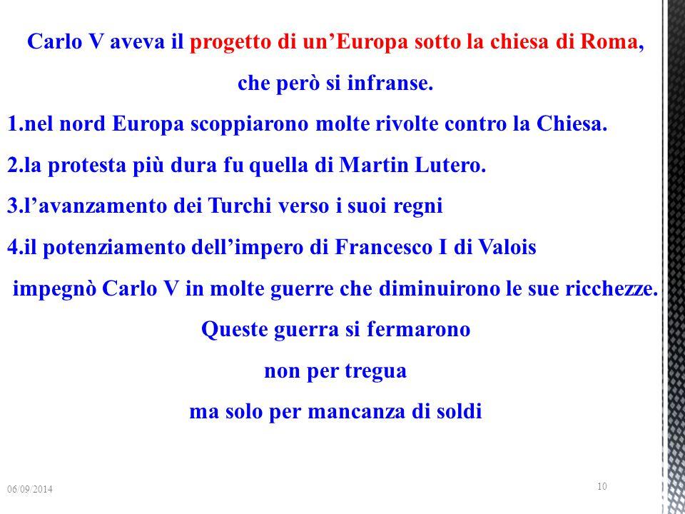 Carlo V aveva il progetto di un'Europa sotto la chiesa di Roma,