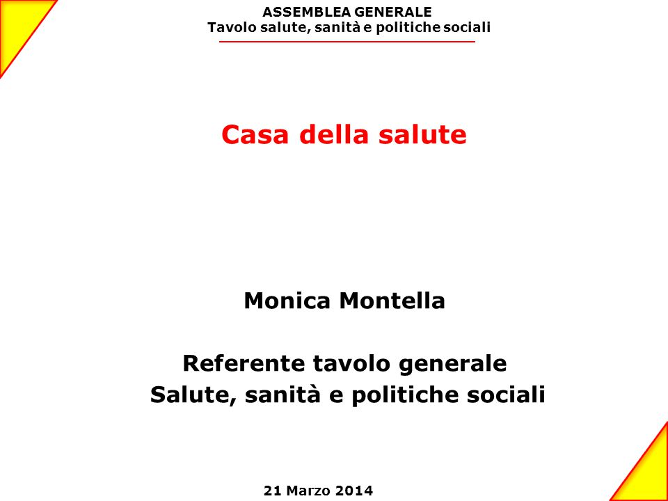 Casa della salute Monica Montella Referente tavolo generale