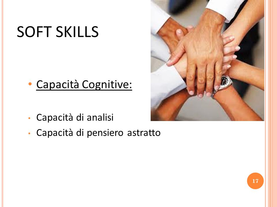 SOFT SKILLS Capacità Cognitive: Capacità di analisi