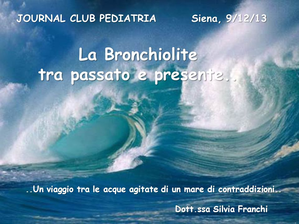 JOURNAL CLUB PEDIATRIA Siena, 9/12/13