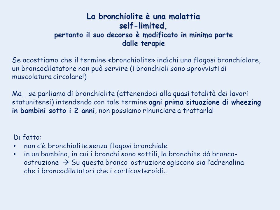 La bronchiolite è una malattia self-limited,