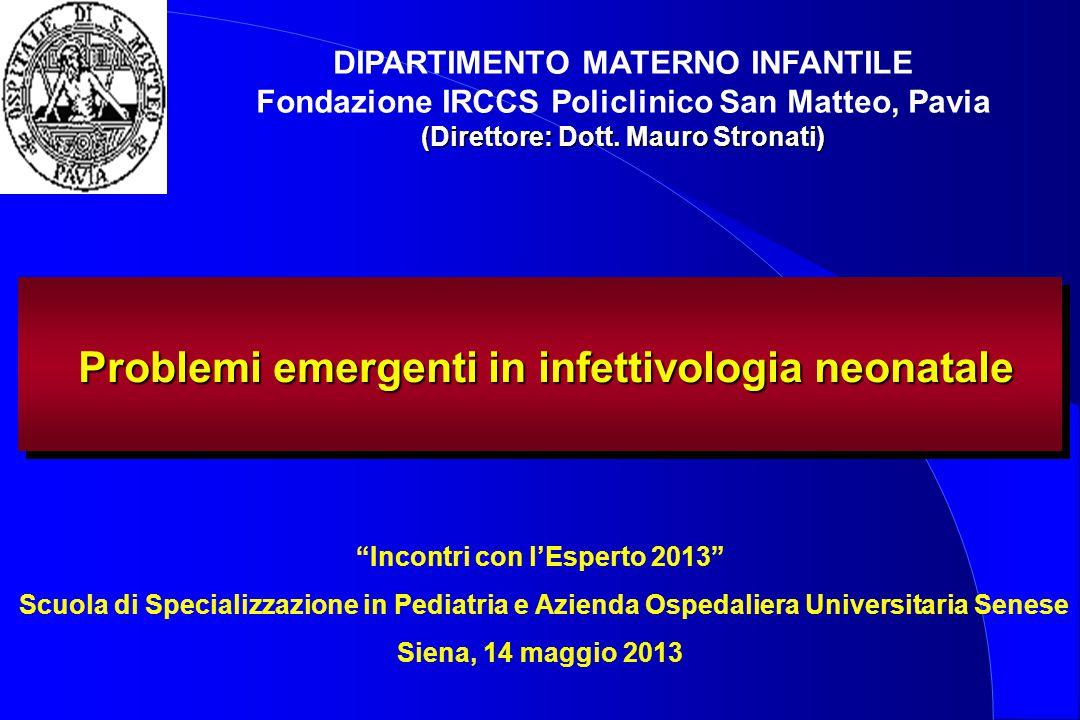 Problemi emergenti in infettivologia neonatale