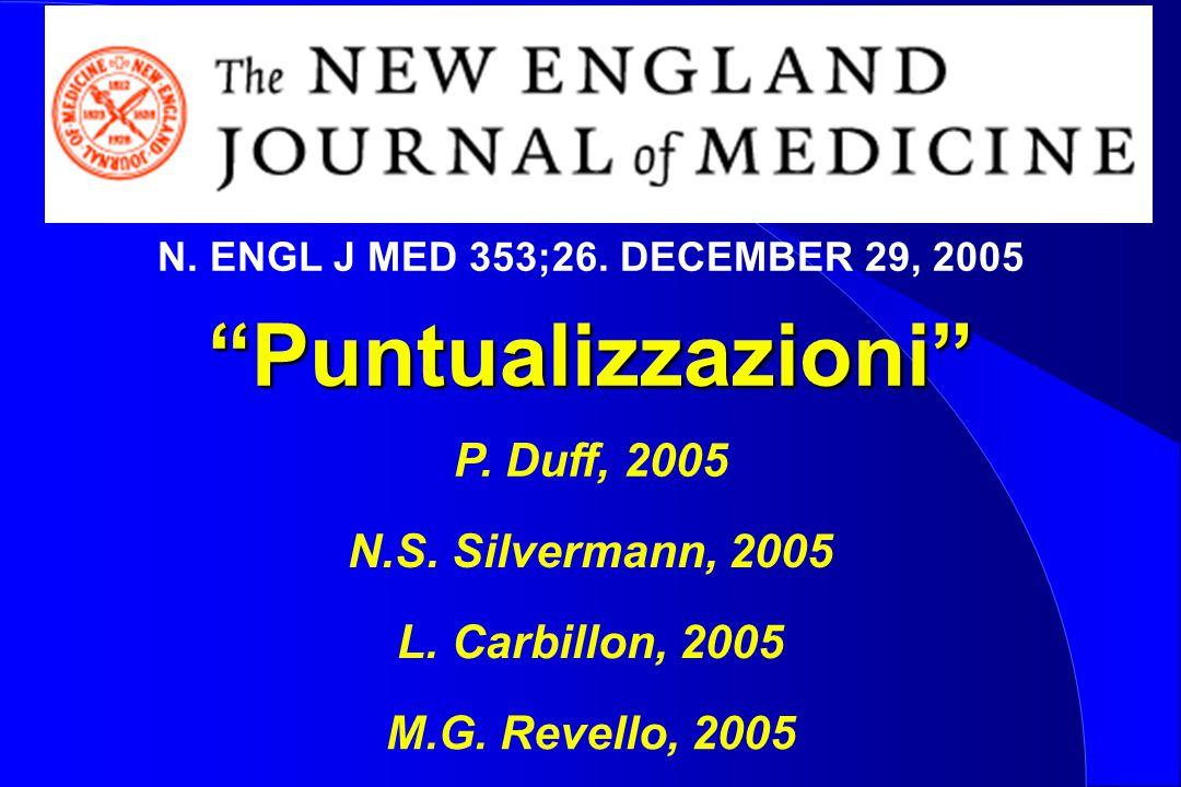 Puntualizzazioni P. Duff, 2005 N.S. Silvermann, 2005