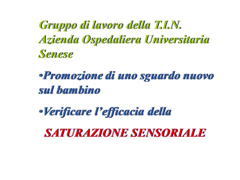 Gruppo di lavoro della T.I.N. Azienda Ospedaliera Universitaria Senese