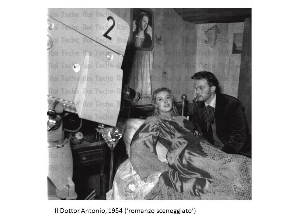 Il Dottor Antonio, 1954 ('romanzo sceneggiato')