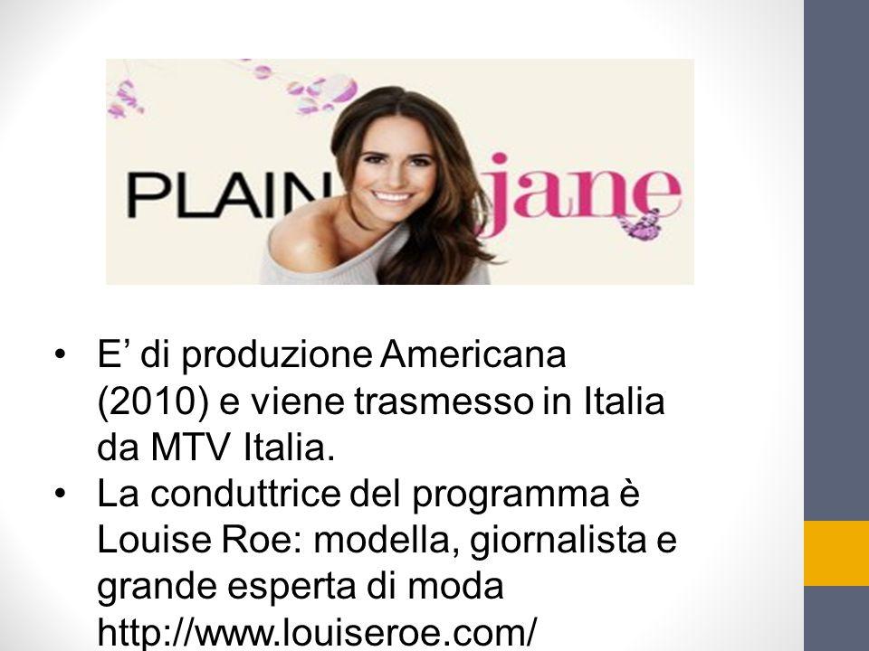 E' di produzione Americana (2010) e viene trasmesso in Italia da MTV Italia.