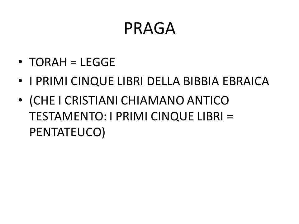 PRAGA TORAH = LEGGE I PRIMI CINQUE LIBRI DELLA BIBBIA EBRAICA
