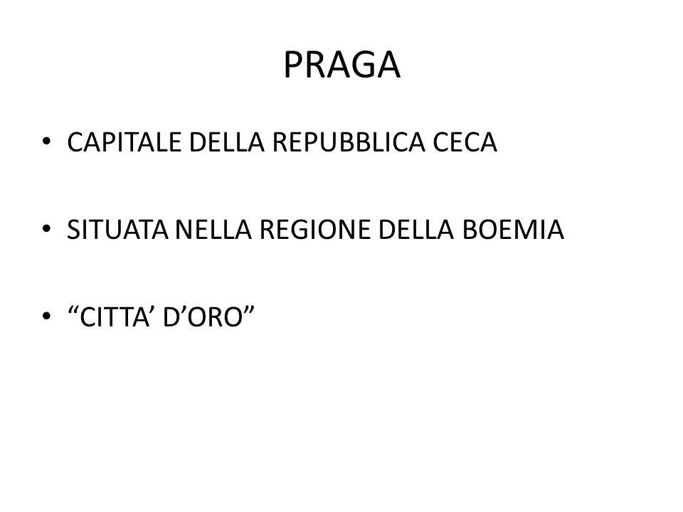 PRAGA CAPITALE DELLA REPUBBLICA CECA