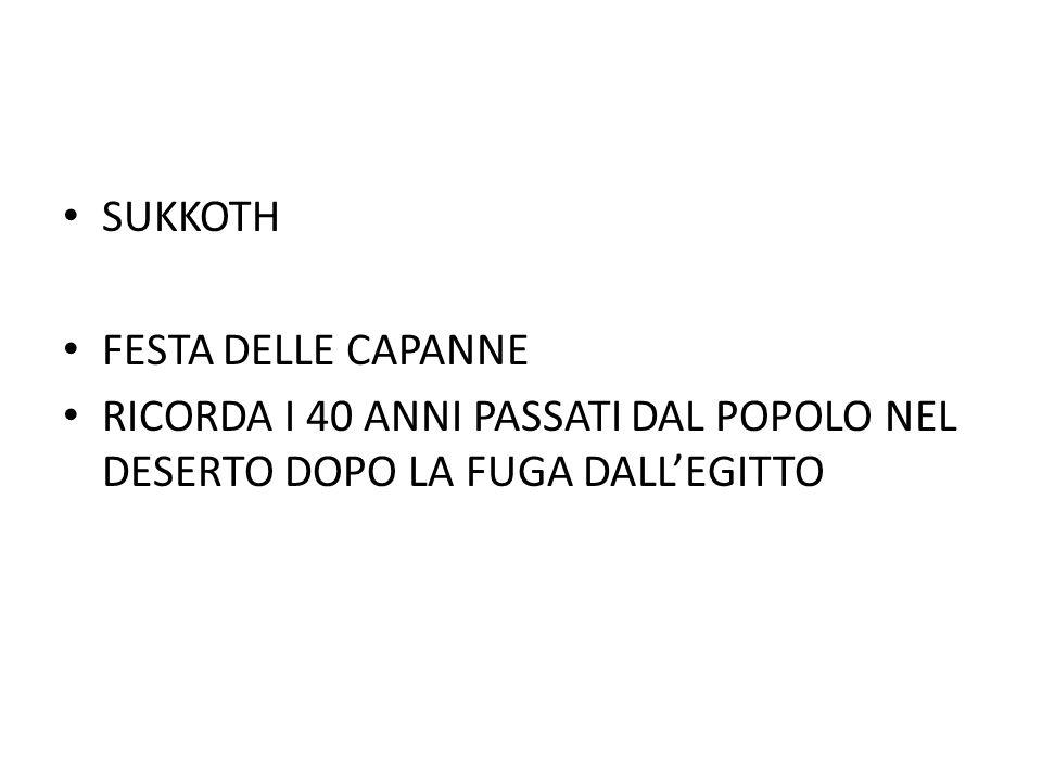 SUKKOTH FESTA DELLE CAPANNE.