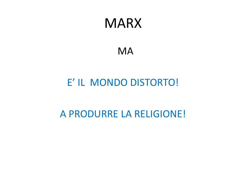A PRODURRE LA RELIGIONE!