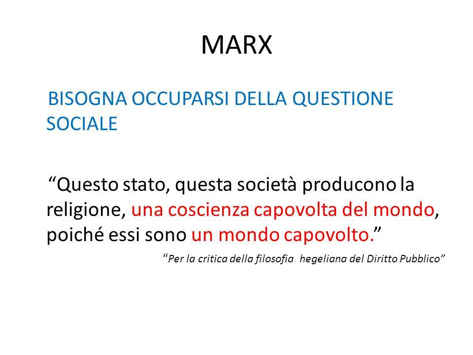 MARX BISOGNA OCCUPARSI DELLA QUESTIONE SOCIALE