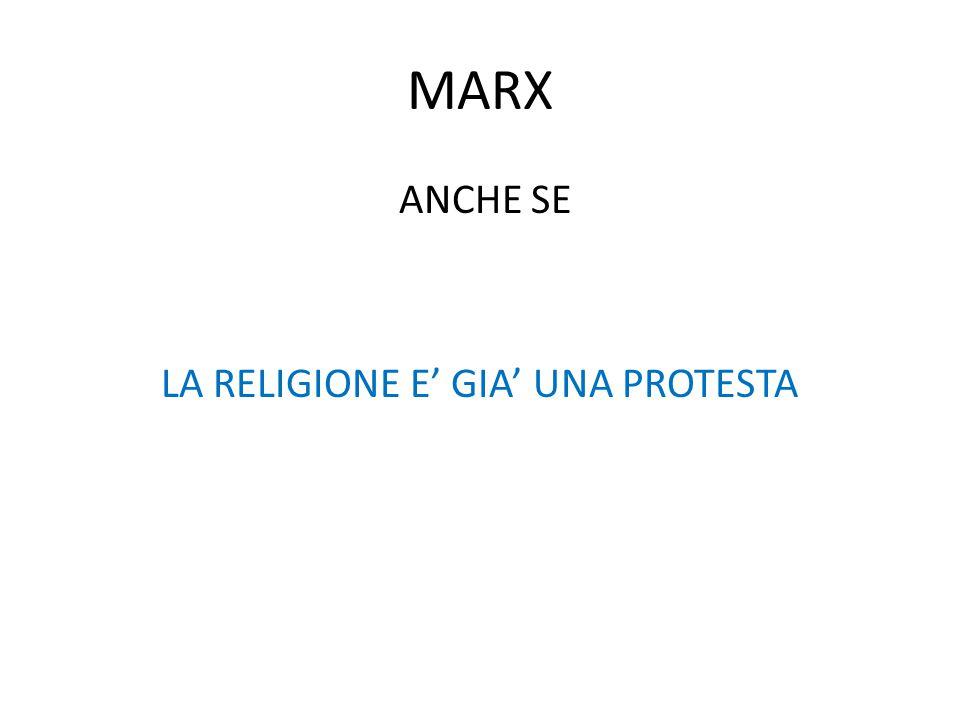 ANCHE SE LA RELIGIONE E' GIA' UNA PROTESTA