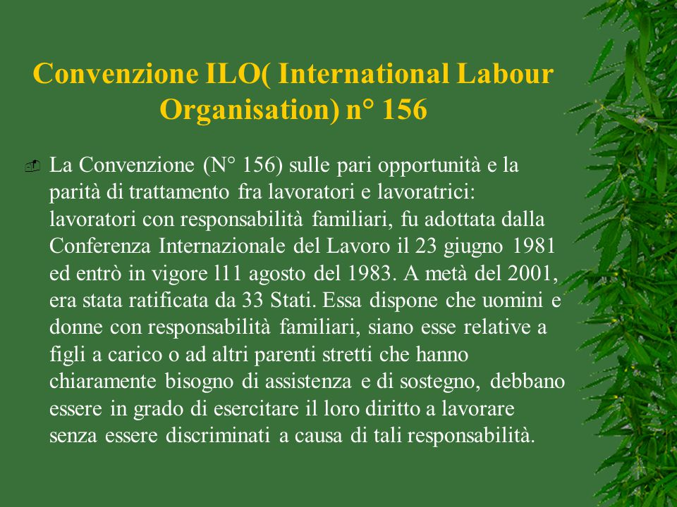 Convenzione ILO( International Labour Organisation) n° 156