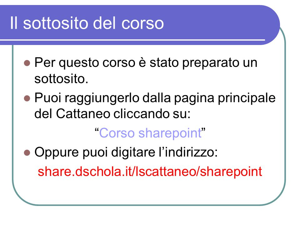 share.dschola.it/lscattaneo/sharepoint