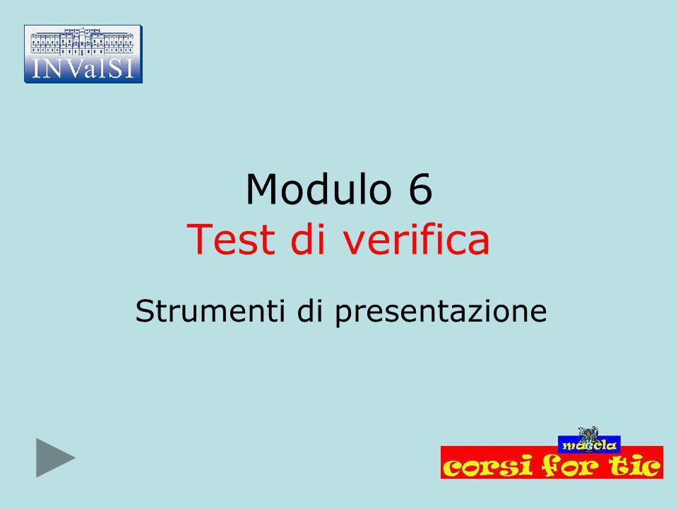 Modulo 6 Test di verifica