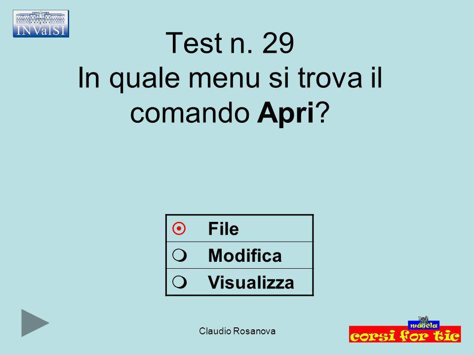 Test n. 29 In quale menu si trova il comando Apri