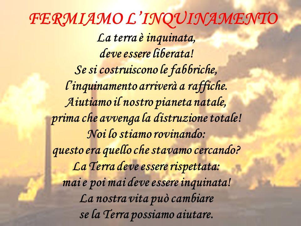 FERMIAMO L'INQUINAMENTO