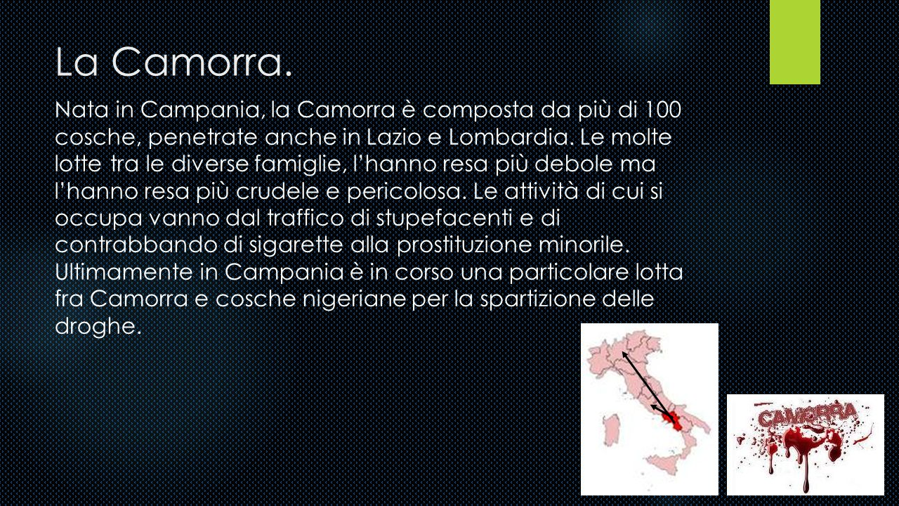 La Camorra.