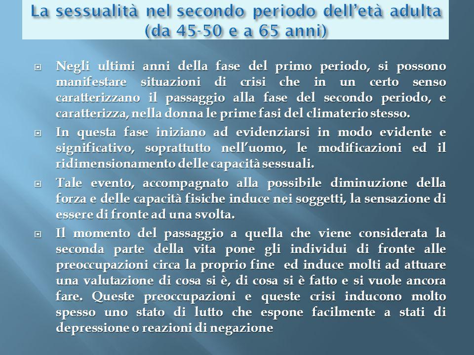 La sessualità nel secondo periodo dell'età adulta (da 45-50 e a 65 anni)