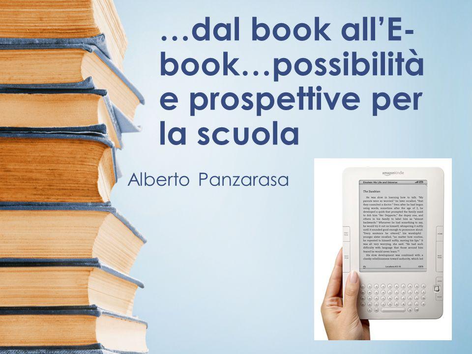 …dal book all'E-book…possibilità e prospettive per la scuola