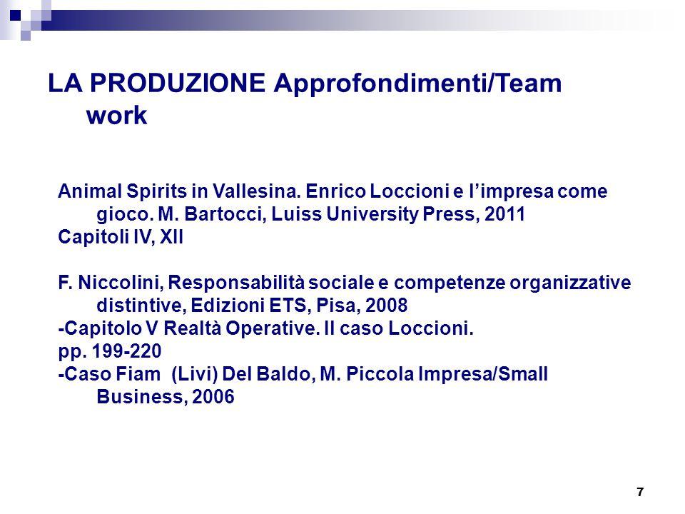 LA PRODUZIONE Approfondimenti/Team work
