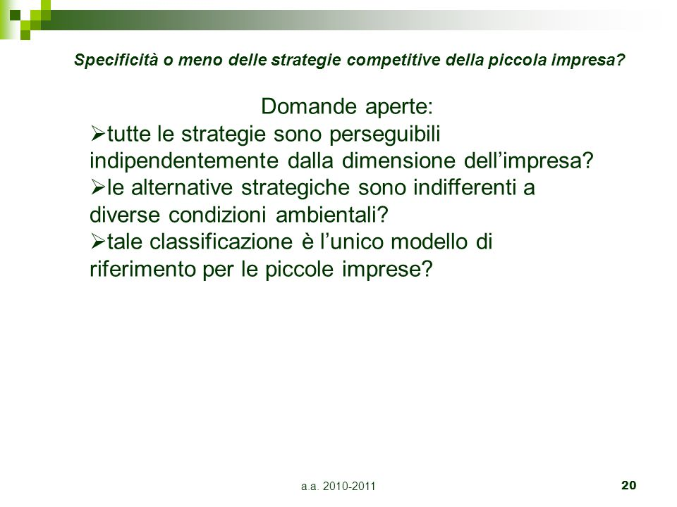 Specificità o meno delle strategie competitive della piccola impresa