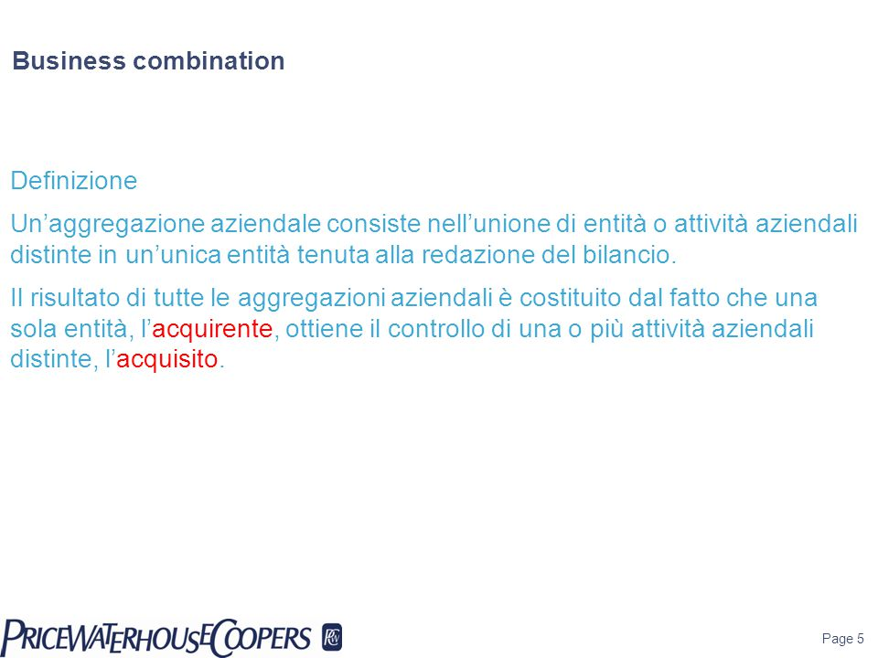 Business combination Definizione.