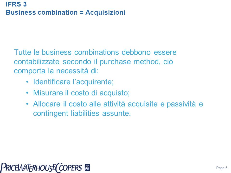 IFRS 3 Business combination = Acquisizioni