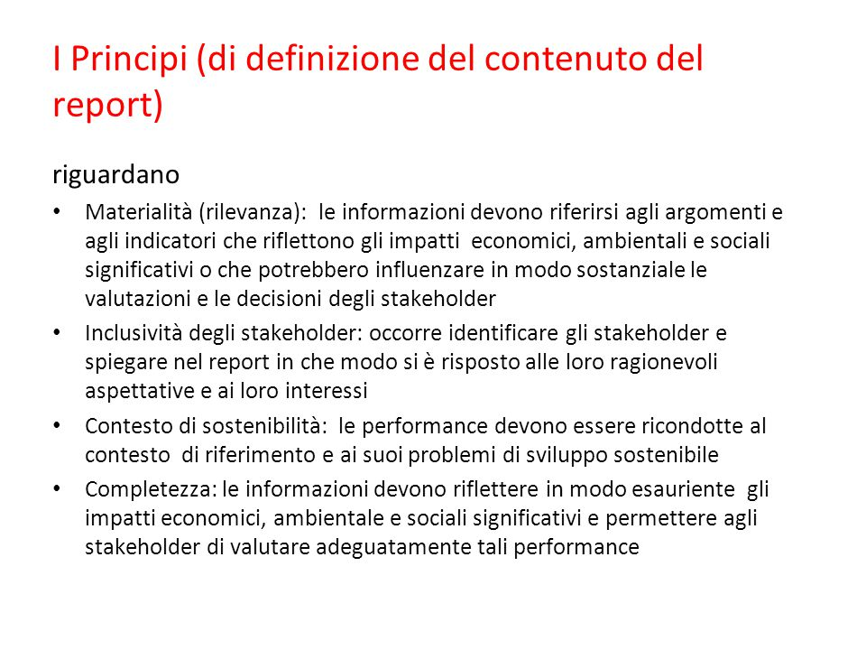 I Principi (di definizione del contenuto del report)